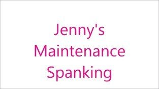 FREE PREVIEW: JENNY&#039,S MAINTENANCE SPANKING